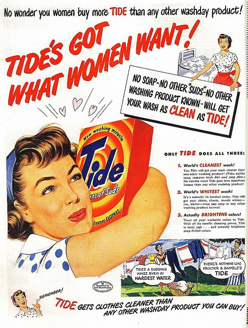 Tide's Got What Women Want! - 1950s advertisement